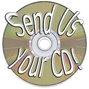Send Us Your CD